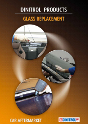 DINITROL® Windscreen Glass Replacement, direct glazing adhesive for automotive aftermarket and refinish. Industrial applications OEM approved